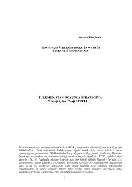 TÜRKMENISTAN BOÝUNÇA STRATEGIÝA 2014-nji ýylyň