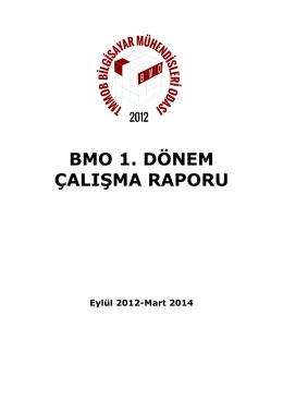 bmo 1. dönem çalışma raporu