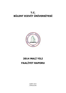 T.C. BÜLENT ECEVİT ÜNİVERSİTESİ 2014 FAALİYET RAPORU