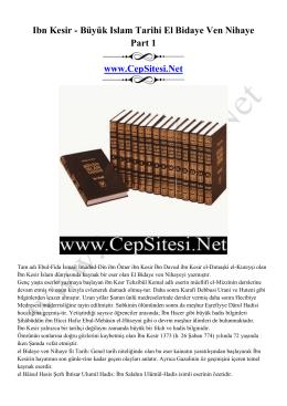 Ibn Kesir - Büyük Islam Tarihi El Bidaye Ven Nihaye