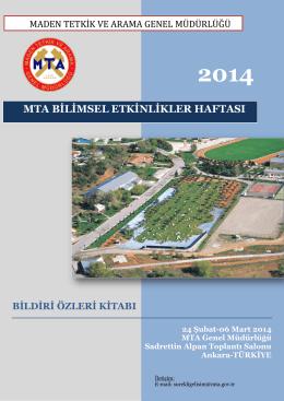 2014 Yılı MTA Bilimsel Etkinlikler Haftası düzenlendi.