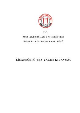 Tez Yazım Kılavuzu - Muş Alparslan Üniversitesi