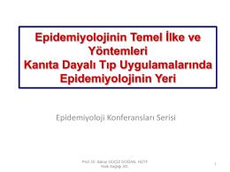 Epidemiyolojinin Temel İlke ve Yöntemleri Kanıta Dayalı Tıp