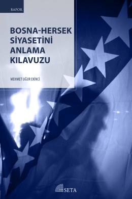 bosna-hersek siyasetini anlama kılavuzu