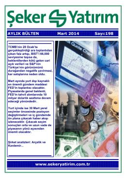 AYLIK BÜLTEN Mart 2014 Sayı:198 www