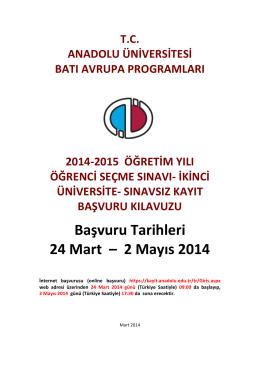 2 Mayıs 2014 - Anadolu Üniversitesi Batı Avrupa Bürosu.