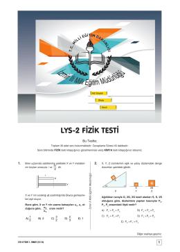 A A A A A A LYS-2 FİZİK TESTİ - İzmir İl Milli Eğitim Müdürlüğü