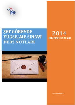 Posta - Kargo İşleme ve Dağıtım Müdürlükleri Şef Grubu Ders Notları