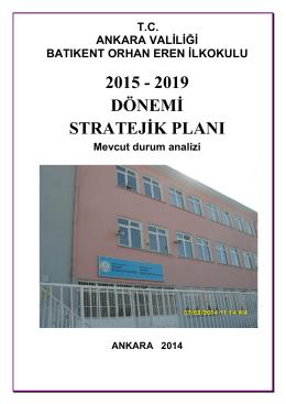 2015 - 2019 dönemi stratejik planı