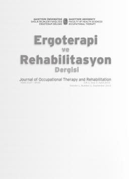 Cilt 1, Sayı 2, Eylül 2013 - Ergoterapi Ve Rehabilitasyon Dergisi