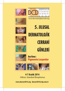 Pigmente Lezyonlar - Dermatolojik Cerrahi Derneği