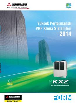 Yüksek Performanslı VRF Klima Sistemleri