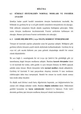 BÖLÜM-6 6.1 SÜREKLİ SİSTEMLERİN NORMAL MODLARI VE