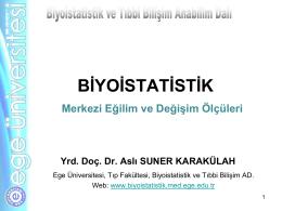 1 - Biyoistatistik ve Tıbbi Bilişim Anabilim Dalı