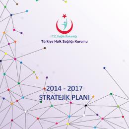 2014-2017 Stratejik Planı - Türkiye Halk Sağlığı Kurumu