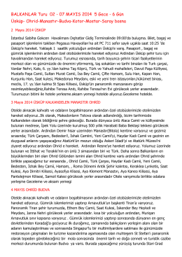 BALKANLAR Turu 02 - 07 MAYIS 2014 5 Gece