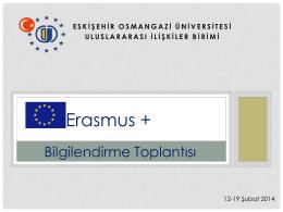 Erasmus + - Eskişehir Osmangazi Üniversitesi Uluslararası İlişkiler