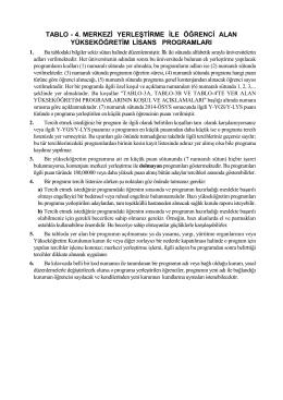 tablo - 4. merkezi yerleştirme ile öğrenci alan yükseköğretim lisans