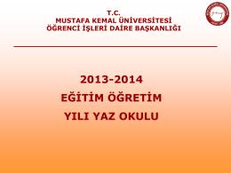 yaz okulu takvġmġ - Mustafa Kemal Üniversitesi