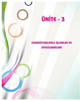 Ünite 3: Fonksiyonlarla İşlemler ve Uygulamaları