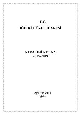 tc ığdır il özel idaresi stratejik plan 2015-2019