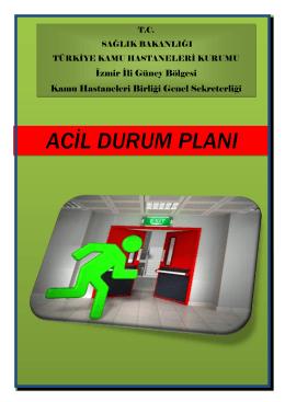 acil durum planı - İzmir Güney Kamu Hastaneleri Birliği Genel