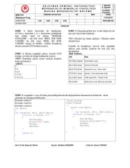 SORU 1. İkinci dereceden bir denklemde, ax2+bx+c, dışarıdan a, b