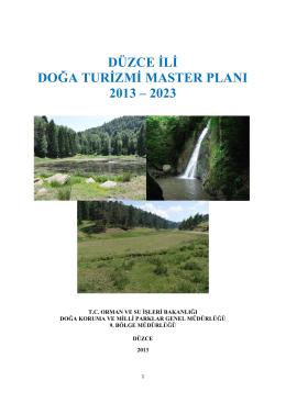 Düzce Doğa Turizm Master Planını indirmek için lütfen tıklayınız