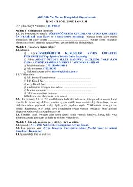 AKÜ 2014 Yılı Merkez Kampüsleri Altyapı İnşaatı İş Sözleşme Tasarısı