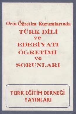 Ortaöğretim Kurumlarında Türk Dili ve Edebiyatı Öğretimi ve Sorunları