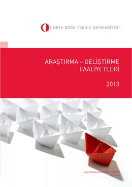 ODTÜ Araştırma–Geliştirme Faaliyetleri 2013
