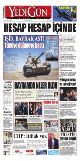 IŞİD, BAYRAK ASTI Türkiye düğmeye bastı IŞİD