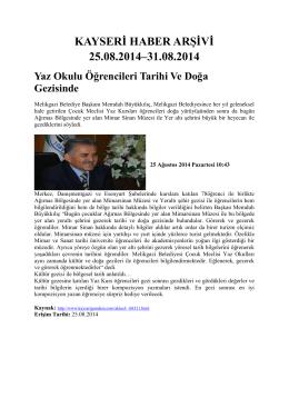 kayseri haber arşivi 25.08.2014–31.08.2014 - Kayham