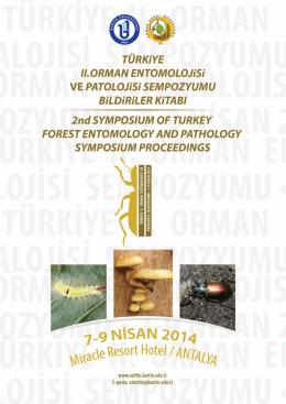 Bildiri Kitabı - Türkiye II. Orman Entomolojisi ve Patolojisi