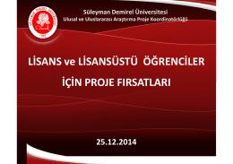 Lisans Tübitak UA 25.12.2014 - Ulusal ve Uluslararası Araştırma