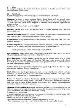 1 I. GİRİŞ Bu sözleşme, aşağıdaki Tur Assist Genel İşlem Şartlarına