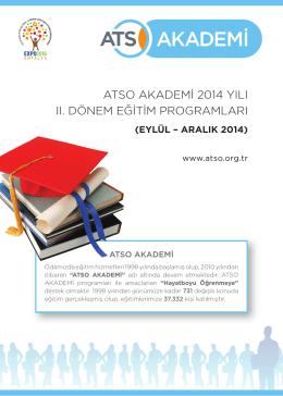 atso akademi 2014 yılı ıı. dönem eğitim programları