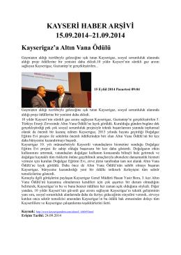 kayseri haber arşivi 15.09.2014–21.09.2014 - Kayham