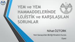 Nihat ÖZTÜRK - Türkiye Yem Sanayicileri Birliği