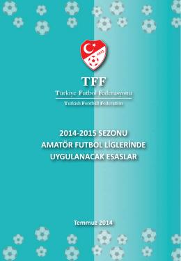2014-2015 sezonu amatör futbol liglerinde uygulanacak esaslar