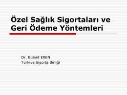 Dr. Bülent Eren - Özel Sağlık Sigortaları