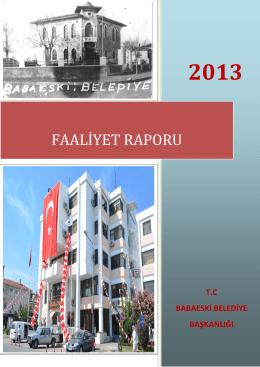 2013 YILI- Bir Yıllık Çalışma Durum Faaliyet Raporu