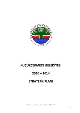 küçükçekmece belediyesi 2010 – 2014 stratejik planı