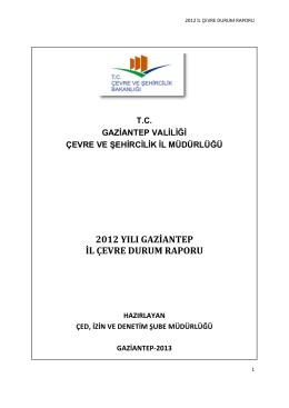 2012 yılı gaziantep il çevre durum raporu