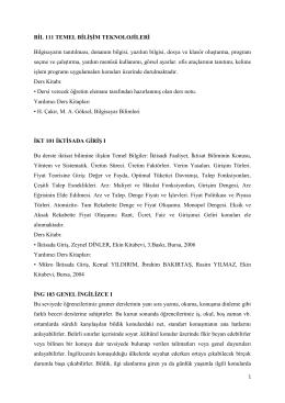 BİL 111 TEMEL BİLİŞİM TEKNOLOJİLERİ Bilgisayarın tanıtılması
