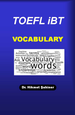 TOEFL iBT VOCABULARY - Dr. Hikmet Şahiner
