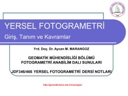 Yersel fotogrametri - Geomatik Mühendisliği Bölümü