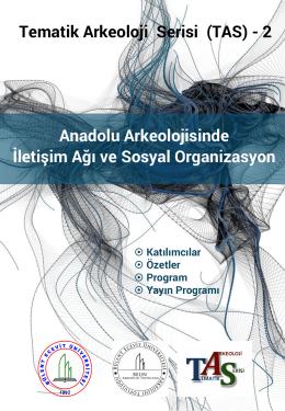 Anadolu Arkeolojisinde İletişim Ağı ve Sosyal