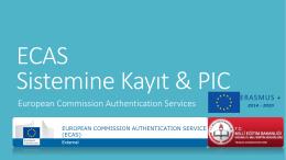 ERASMUS+ KA1 ve KA2 Projeleri için ECAS Sistemine KAyıt ve PIC