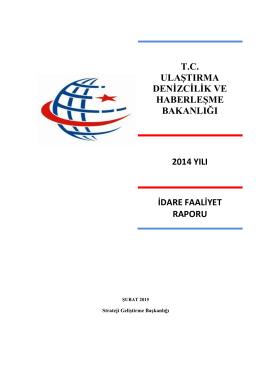 Bakanlığımız 2014 Yılı İdare Faaliyet Raporu kamuoyunun bilgisine